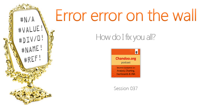 CP037: Error error on the wall, How do I fix you all? – Understanding & Fixing Excel Errors