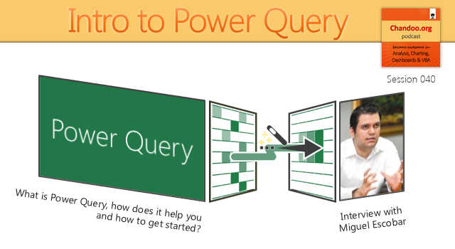 CP040: Intro. to Power Query – What is it and how to get started – with Miguel Escobar