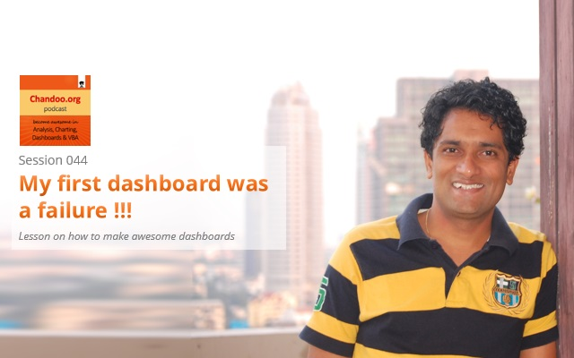 CP044: My first dashboard was a failure!!!
