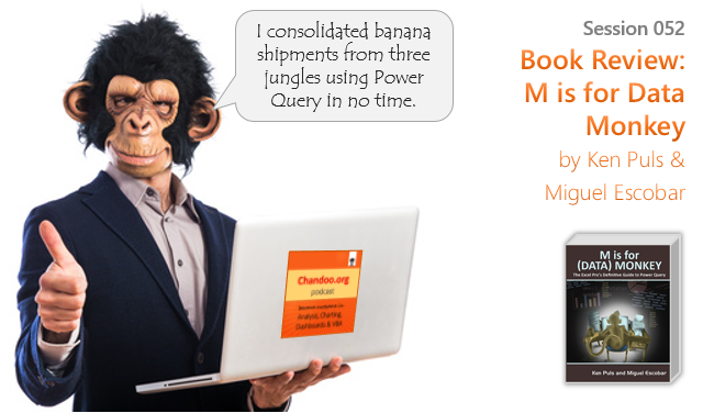 session-052 - Book Review - M is for Data Monkey by Ken Puls & Miguel Escoabr