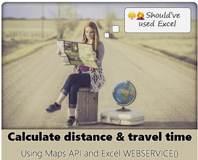calculate distance using Excel - Distance and travel time between two places using formulas + Maps API