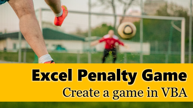 Play spreadsheet soccer with Excel Penalty Game [VBA]