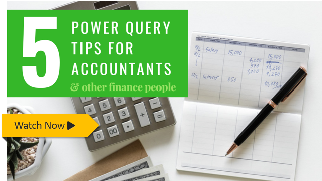 Power query tips for accountants